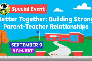 Better Together: Building Stronger Parent - Teacher Relationships